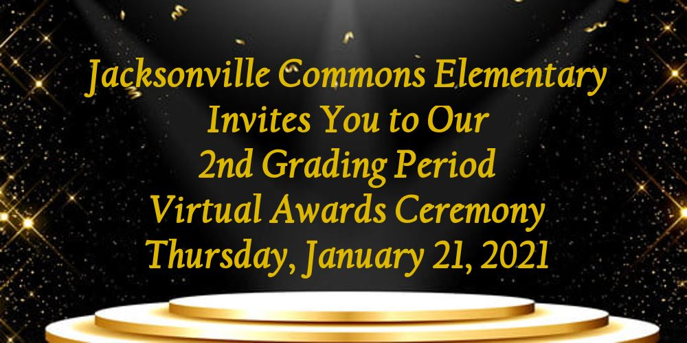 JCE 2nd Grading Period Virtual Awards Ceremonies
