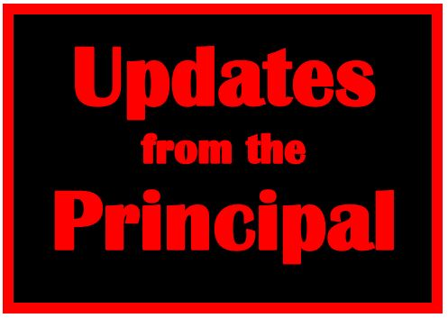 Updates from the Principal