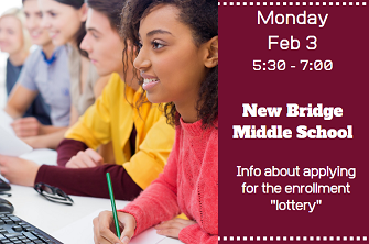 lottery information February 3rd at New Bridge Middle School