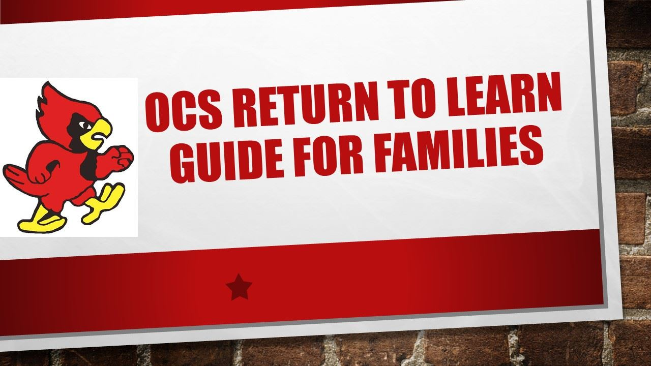 OCS Return To Learn Guide for Families