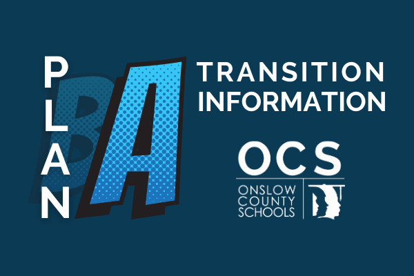 Plan A Transition Information